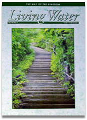 Living Water Journal Back Issues of Volume 19
