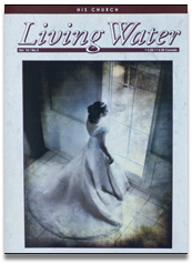 Living Water Journal Back Issues of Volume 14