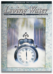 Living Water Journal Back Issues of Volume 16