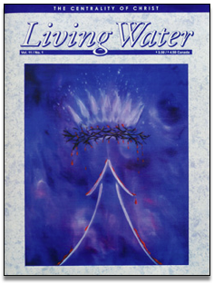 Living Water Journal Back Issues of Volume 11
